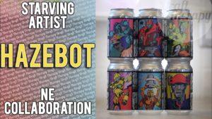 Starving Artist Brewing – Hazebot NE IPA Collaboration Series – Craft Beer Transformers