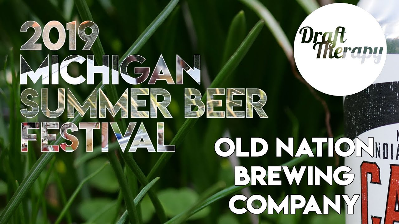 2019 MI Summer Beer Fest – Old Nation Brewing Company Interview with Travis Fritts