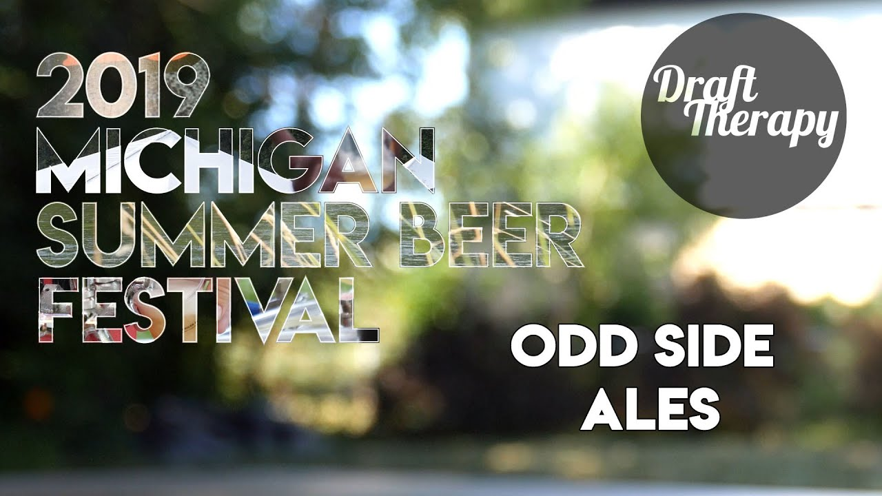 2019 MI Summer Beer Fest – Odd Side Ales with Wes O'Leary