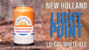 New Holland Brewing Company – Lightpoint White Ale – The 86 Calorie Craft Beer
